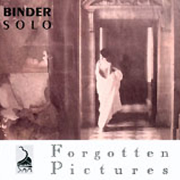 Binder Solo Forgotten Pictures   1993