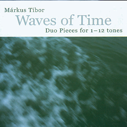 Márkus Tibor: Waves of time 2000
