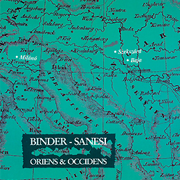 Binder/Sanesi: Oriens & Occidens 1995