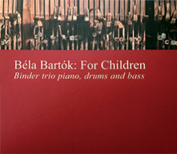 Binder Trió - Bartók Béla: For Children