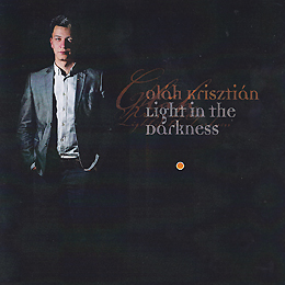 Oláh Krisztián: Light in the Darkness