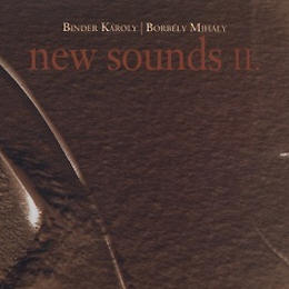 Binder - Borbély: new sounds II.