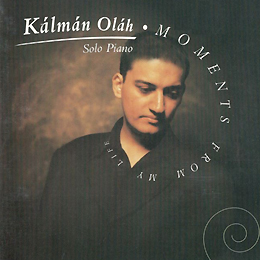 Kálmán Oláh: Moments from my life 1998