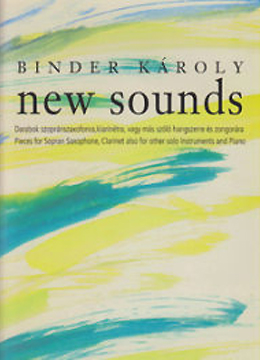 Binder Károly: New sounds